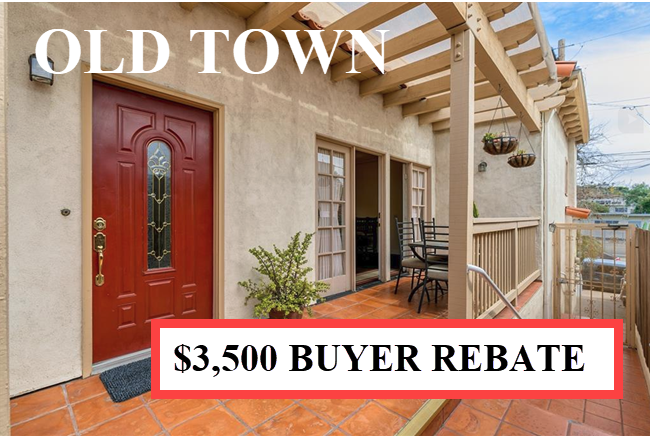 Buyer Rebate San Diego Savings OLD TOWN.