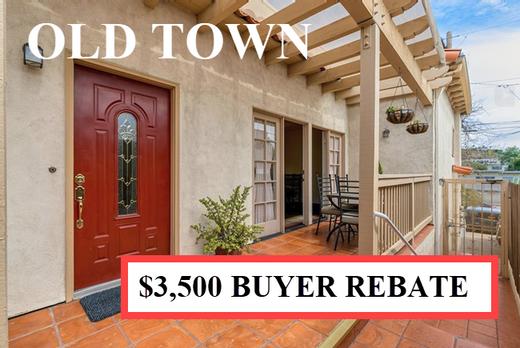 Buyer Rebate San Diego Savings OLD TOWN.