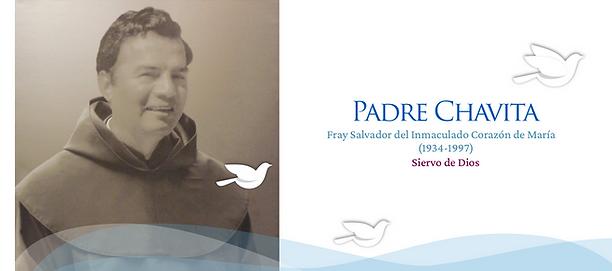 Padre Chavita Siervo de Dios.