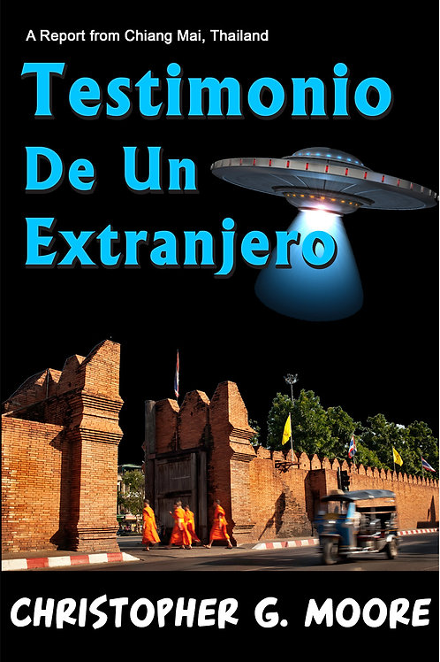 Testimonio De Un Extranjero (Spanish Edition)