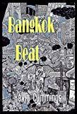 Bangkok Beat by Kevin Cummings
