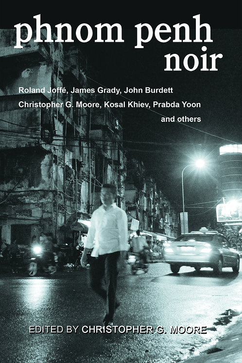 Phnom Penh Noir (Signed Edition)