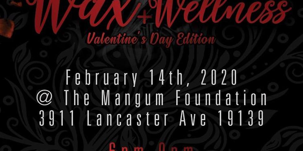 Wax + Wellness: Valentine's Day Edition