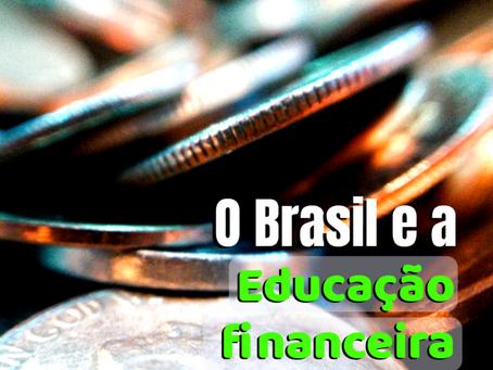 O Brasil e a Educação Financeira