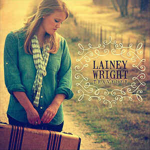 """Lainey Wright """"Traveler"""""""
