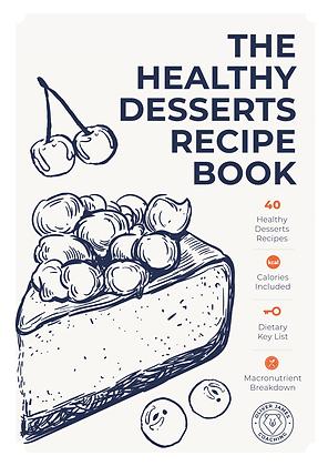 The Healthy Desserts Recipe Book