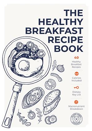 The Healthy Breakfast Recipe Book