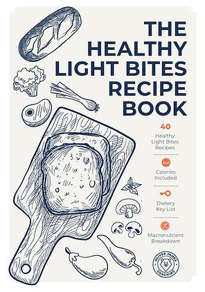 The Healthy Light Bites Recipe Book