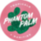 Phantom Palm Tropicals + Rarities
