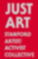 """[Image: Text reads """"JUST ART: Stanford Artist/Activist Collective."""" Text is white over a red background.]"""