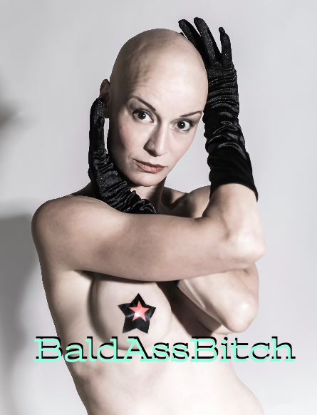 BaldAss Bitch. By Salena Angel