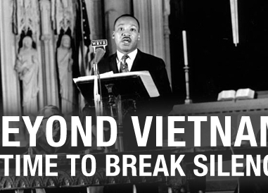 Martin Luther King - Beyond Vietnam Speech