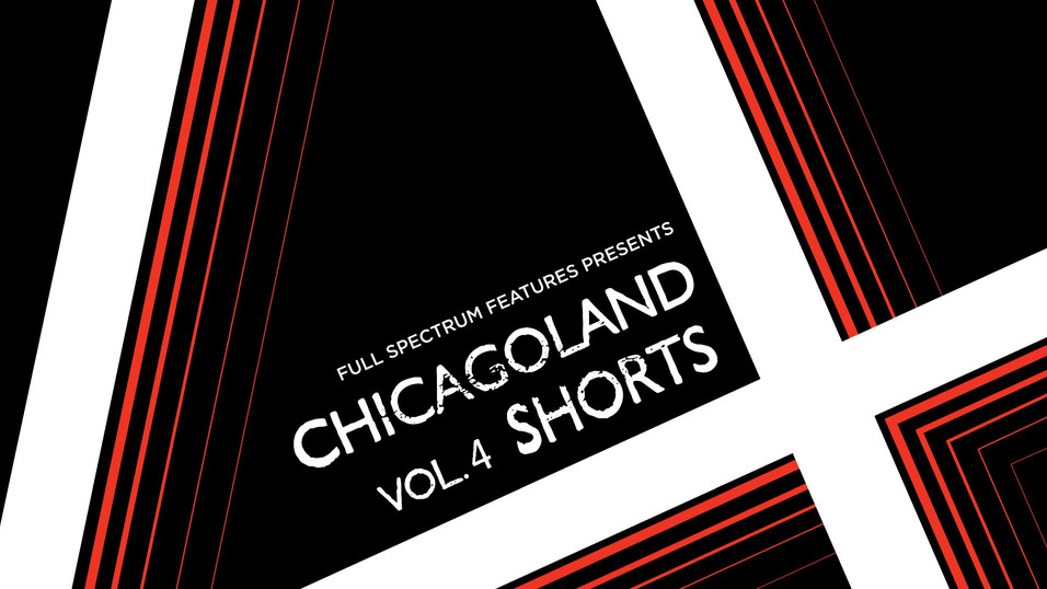 Chicagoland Shorts Vol. 4 Poster