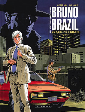 101  Bruno Brazil (Les nouvelles aventures de) 1 Black Program