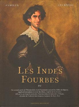 1  Indes Fourbes (Les)