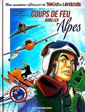 """97  Tanguy et Laverdure """"Classic"""" 3 Coups de Feu dans les Alpes"""