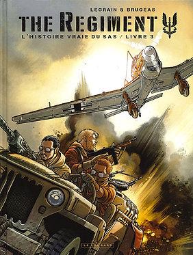 131  The Regiment 3 Histoire Vraie du SAS - Livre 3
