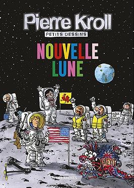 149  Pierre Kroll - Nouvelle Lune  Nouvelle Lune