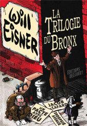 Trilogie du Bronx (La) 0 Intégrale Will Eisner Will Eisner