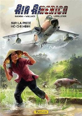 150  Air America 1 Sur la Piste Ho Chi Minh
