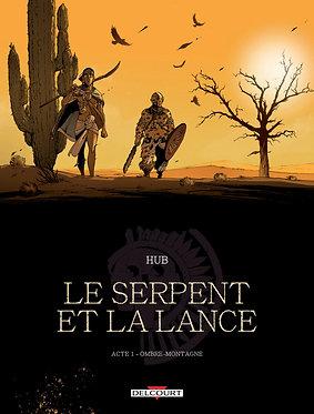 85  Serpent et la Lance (Le) 1 Ombre-Montagne