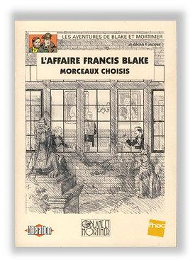 Ted Benoit Affaire Francis Blake Morceaux Choisis fnac liberation 1997