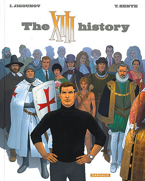 28  Treize ( XIII ) History 25 The XIII History
