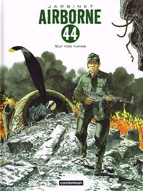 31  Airborne 44 8 Sur nos Ruines