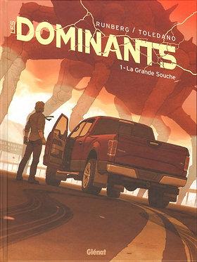 Dominants (Les) 1 La Grande souche Runberg Toledano