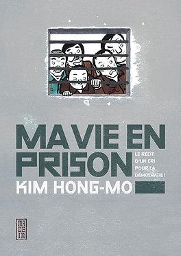 Ma Vie en Prison - Récit d'un cri pour la démocratie Hong-Mo Kana