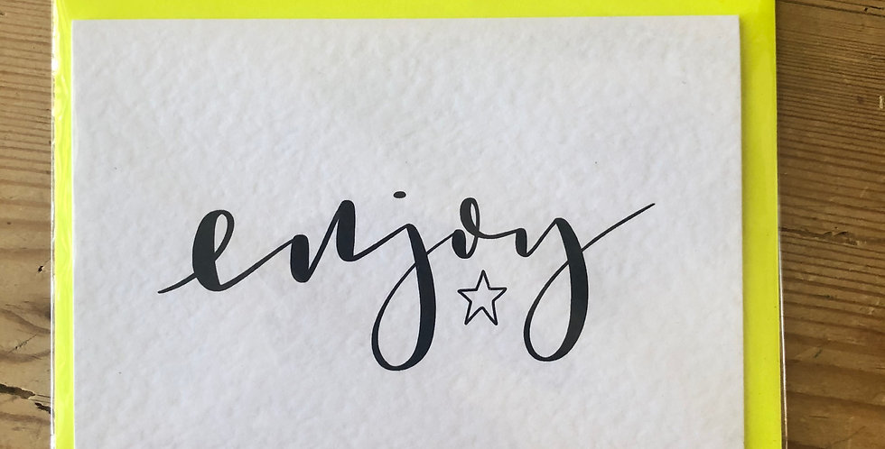 Enjoy Calligraphy Card