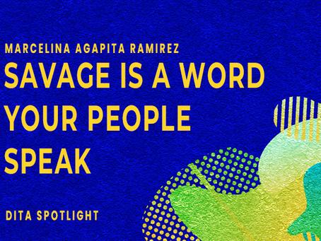 Savage is a Word Your People Speak
