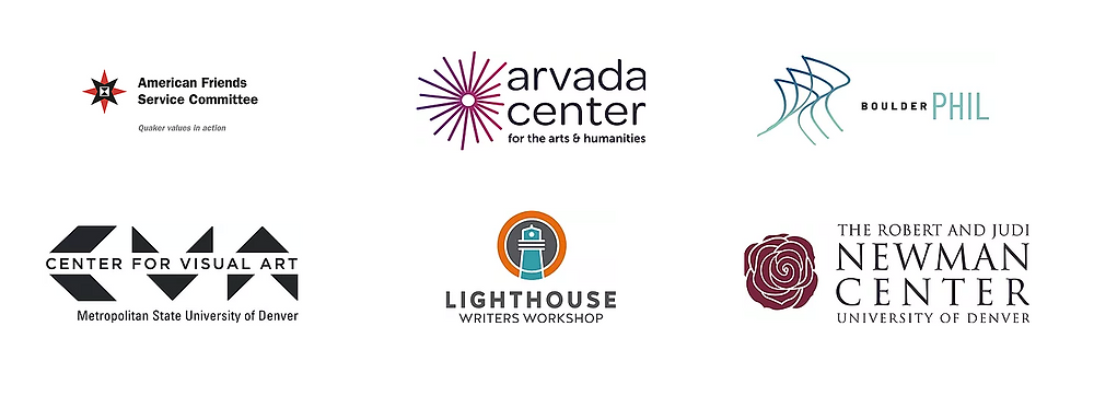 Logos of 2020 Host Sites: American Friends Service Committee, Arvada Center, Boulder Philharmonic, Center for Visual Art, Lighthouse Writers Workshop, Newman Center for the Performing Arts