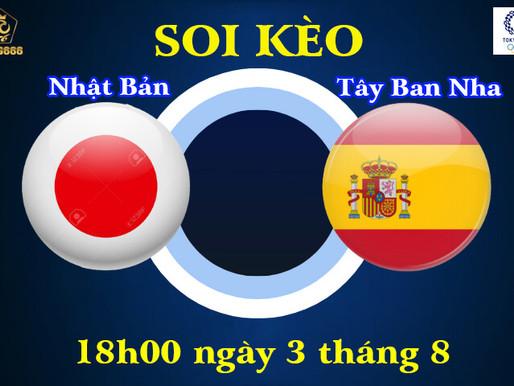 Soi Kèo Olympic Tokyo 2021 | U23 Nhật Bản Vs U23 Tây Ban Nha | 18h Ngày 3/8