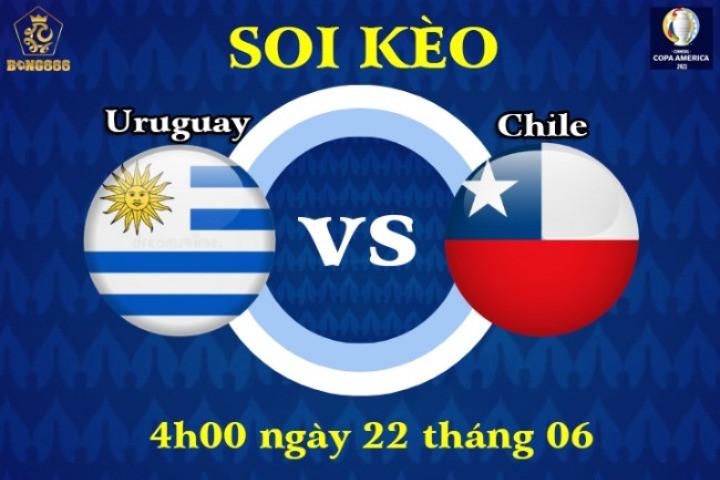 Soi kèo Uruguay và Chile hiệu quả cho ngày 22/6