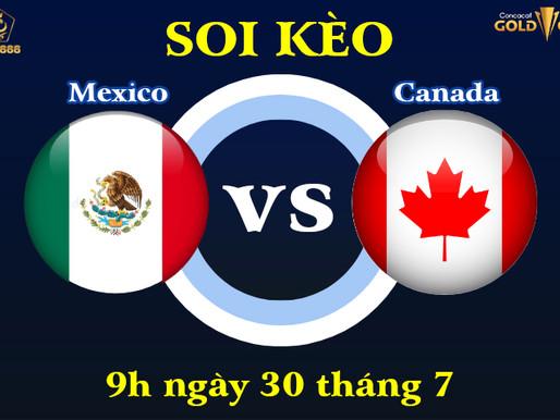 Soi Kèo Mexico vs Canada Bán Kết Gold Cup 2021, 9h00 Ngày 30/7