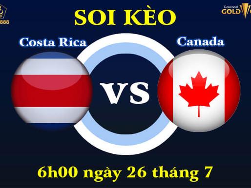Soi Kèo Tứ Kết Costa Rica Vs Canada Gold Cup 2021, 6h00 Ngày 26/7