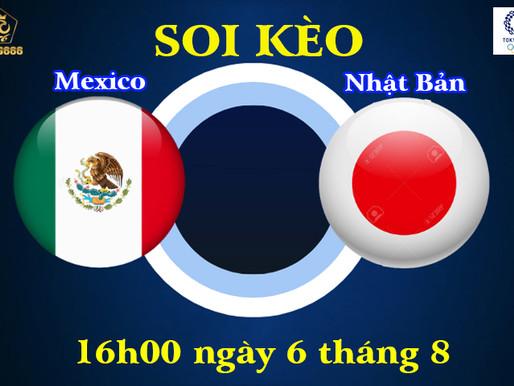 Soi Kèo Olympic Tokyo 2021 | U23 Mexico vs U23 Nhật Bản | 16h Ngày 6/8