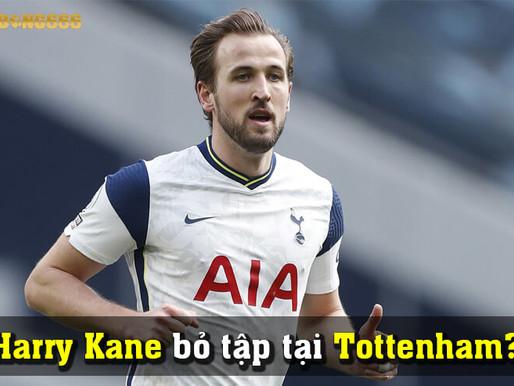 Harry Kane Khẳng Định Anh Không Bỏ Tập Tạ Tottenham