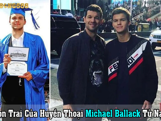 Tin Buồn: Con Trai Của Huyền Thoại Michael Ballack Tử Nạn
