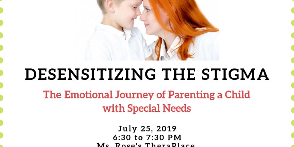 Desensitizing the Stigma