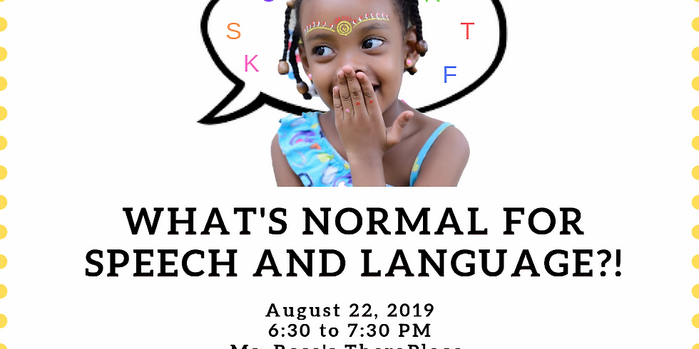 What's Normal for Speech & Language