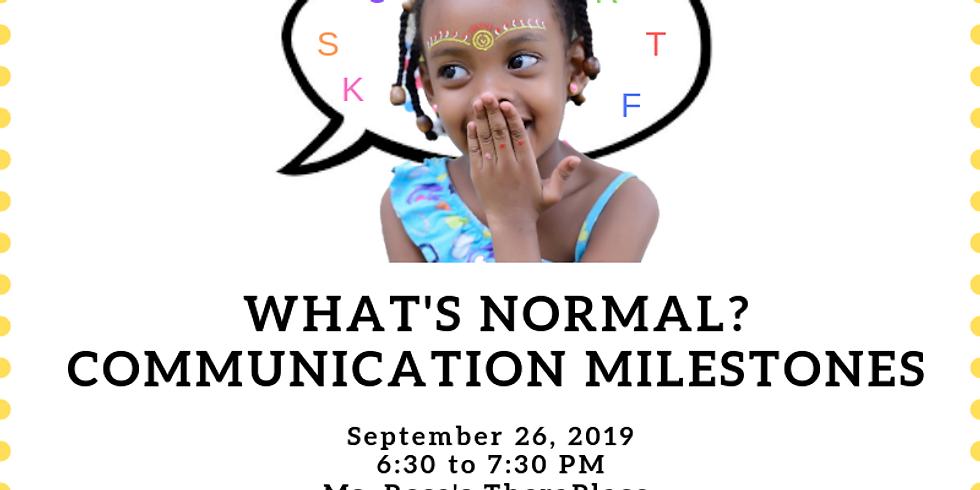 What's Normal? Communication Milestones