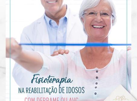 Fisioterapia na Reabilitação de Idosos com Derrame ou AVC