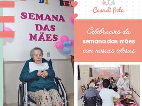 Celebrações da semana das mães com nossas idosas!