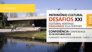 """Conferência """"Património Cultural Desafios XXI"""" na Fundação Calouste Gulbenkian"""