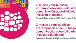 ''O museu e os seus públicos em tempos de crise: difusão, comunicação, acessibilidade, inclusão''