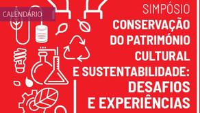 """Simpósio """"Conservação do Património Cultural e Sustentabilidade: Desafios e Experiências"""""""