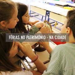 FÉRIAS NO PATRIMÓNIO - NA CIDADE