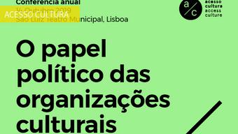 """Conferência Acesso Cultura 2019: """"O papel político das organizações culturais"""""""